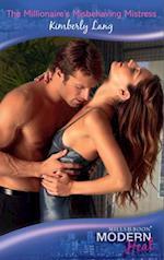 Millionaire's Misbehaving Mistress (Mills & Boon Modern Heat) af Kimberly Lang