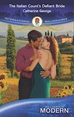 Italian Count's Defiant Bride (Mills & Boon Modern) af Catherine George