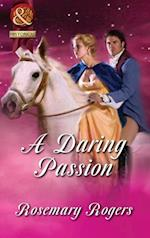Daring Passion (Mills & Boon Superhistorical)