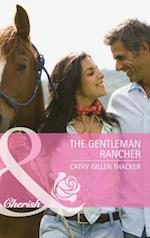Gentleman Rancher (Mills & Boon Cherish)