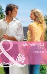 Mr Right Next Door (Mills & Boon Cherish)