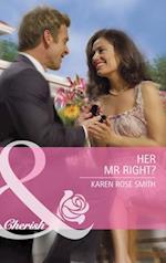 Her Mr. Right? af Karen Rose Smith