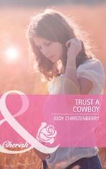 Trust A Cowboy
