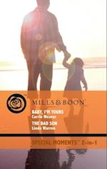 Baby, I'm Yours: Baby, I'm Yours / The Bad Son (Mills & Boon Cherish) (Bundles of Joy, Book 39) af Carrie Weaver