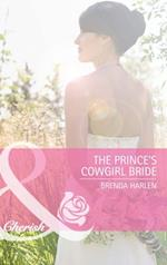 Prince's Cowgirl Bride (Mills & Boon Cherish) (Reigning Men, Book 2)