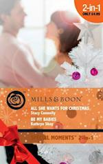 All She Wants for Christmas / Be My Babies: All She Wants for Christmas / Be My Babies (Mills & Boon Cherish) af Stacy Connelly