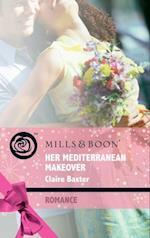Her Mediterranean Makeover (Mills & Boon Romance) (Escape Around the World, Book 8) af Claire Baxter