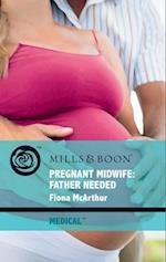Pregnant Midwife: Father Needed
