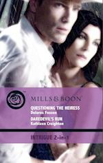 Questioning the Heiress / Daredevil's Run: Questioning the Heiress / Daredevil's Run (Mills & Boon Intrigue) (The Silver Star of Texas: Cantara Hills Investigation, Book 2)