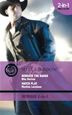 Beneath the Badge / Match Play: Beneath the Badge / Match Play (Mills & Boon Intrigue) (The Silver Star of Texas: Cantara Hills Investigation, Book 3) af Rita Herron