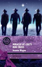 Miracle at Colts Run Cross (Mills & Boon Intrigue) (Four Brothers of Colts Run Cross, Book 5)