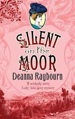 Silent on the Moor af Deanna Raybourn