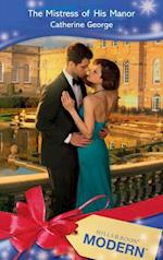 Mistress of His Manor (Mills & Boon Modern)