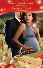 Dante's Contract Marriage / Pregnancy Proposal: Dante's Contract Marriage / Pregnancy Proposal (Mills & Boon Desire) (The Dante Legacy, Book 4)