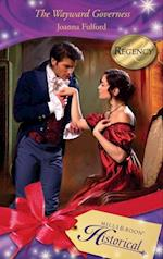 Wayward Governess (Mills & Boon Historical)