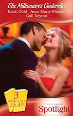 Millionaire's Cinderella: Renegade Millionaire / Billionaire Bachelors: Gray / Her Convenient Millionaire (Mills & Boon Spotlight) af Kristi Gold