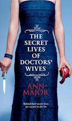 Secret Lives of Doctors' Wives af Ann Major