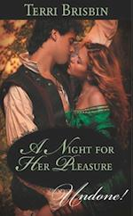Night for Her Pleasure (Mills & Boon Historical Undone)