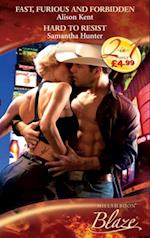 Fast, Furious and Forbidden / Hard To Resist: Fast, Furious and Forbidden / Hard To Resist (Mills & Boon Blaze) (0-60, Book 2) af Alison Kent
