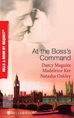 At The Boss's Command: Taking on the Boss / The Millionaire Boss's Mistress / Accepting the Boss's Proposal (Mills & Boon By Request) af Darcy Maguire
