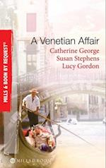 Venetian Affair: A Venetian Passion / In the Venetian's Bed / A Family For Keeps (Mills & Boon By Request)