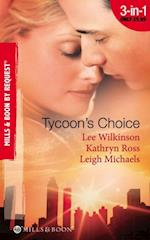 Tycoon's Choice: Kept by the Tycoon / Taken by the Tycoon / The Tycoon's Proposal (Mills & Boon By Request) af Lee Wilkinson