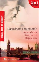 Passionate Protectors?: Hot Pursuit / The Bedroom Barter / A Passionate Protector (Mills & Boon By Request)
