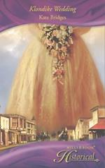 Klondike Wedding af Kate Bridges
