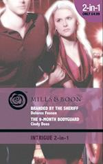 Branded by the Sheriff / The 9-Month Bodyguard: Branded by the Sheriff / The 9-Month Bodyguard (Mills & Boon Intrigue) (Texas Paternity: Boots and Booties, Book 1)