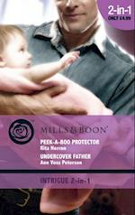 Peek-a-boo Protector / Undercover Father (Covert Cootchie-Cootchie-Coo): Peek-a-boo Protector / Undercover Father (Mills & Boon Intrigue) (Seeing Double, Book 1) af Rita Herron