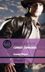 Cowboy Commando (Mills & Boon Intrigue) (Special Ops Texas, Book 1)