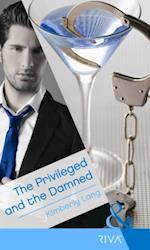 Privileged and the Damned (Mills & Boon Modern Heat)