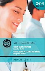 Their Baby Surprise / Greek Doctor Claims His Bride: Their Baby Surprise / Greek Doctor Claims His Bride (Mills & Boon Medical) (Dalverston Weddings, Book 4)
