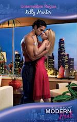 Untameable Rogue (Mills & Boon Modern Heat) (The Bennett Family)
