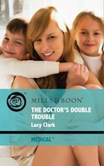 Doctor's Double Trouble (Mills & Boon Medical)