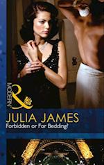 Forbidden or For Bedding? (Mills & Boon Modern)