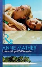 Innocent Virgin, Wild Surrender (Mills & Boon Modern)