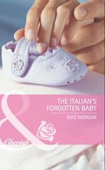 Italian's Forgotten Baby (Mills & Boon Romance) (Baby on Board, Book 27)