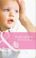 Found: One Baby (Mills & Boon Cherish) (Made in Texas, Book 4)