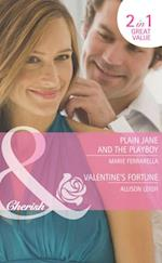 Plain Jane and the Playboy / Valentine's Fortune: Plain Jane and the Playboy / Valentine's Fortune (Mills & Boon Cherish) (Fortunes of Texas: Return to Red Rock, Book 1)