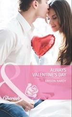 Always Valentine's Day (Mills & Boon Cherish) (Holiday Hearts, Book 5)