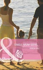 Single Mum Seeks... (Mills & Boon Cherish)