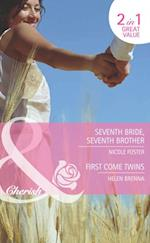 Seventh Bride, Seventh Brother: Seventh Bride, Seventh Brother / First Come Twins (Mills & Boon Cherish) (The Brothers of Rancho Pintada, Book 3)