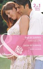 Baby By Surprise / Daddy by Surprise: Baby By Surprise / Daddy by Surprise (Mills & Boon Cherish) (The Baby Experts, Book 3)