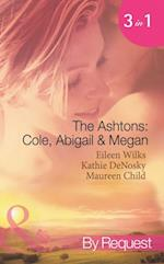 Ashtons: Cole, Abigail and Megan: Entangled / A Rare Sensation / Society-Page Seduction (Mills & Boon Spotlight)