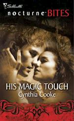 His Magic Touch af Cynthia Cooke