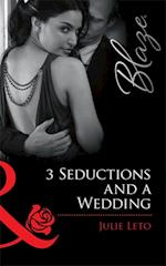 3 Seductions and a Wedding af Julie Leto