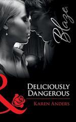 Deliciously Dangerous af Karen Anders