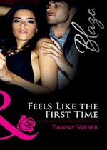 Feels Like the First Time (Mills & Boon Blaze) (Dressed to Thrill, Book 1) af Tawny Weber