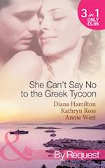 She Can't Say No to the Greek Tycoon: The Kouvaris Marriage / The Greek Tycoon's Innocent Mistress / The Greek's Convenient Mistress (Mills & Boon By Request) af Diana Hamilton